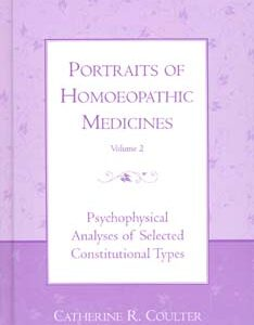 Coulter C.R. - Portraits of Homoeopathic Medicines Vol.2