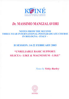 Mangialavori M. - Notes, Session 2 - Unreliable Basic Support: Silicea-like and Magnesium-like