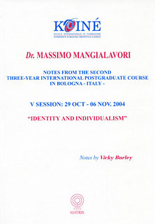 Mangialavori M. - Notes, Session 5 - Identity and Individualism