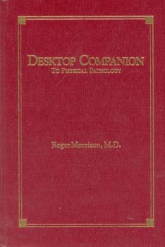 Morrison R. - Desktop Companion to Physical Pathology