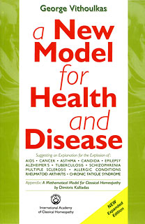 Vithoulkas G. - A new model for Health and Disease - new expanded Edition