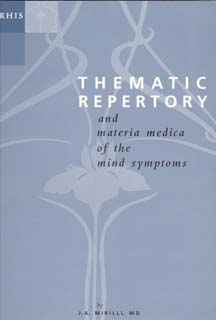 Mirilli J.A. - Thematic Repertory and Materia Medica of the Mind Symptoms - Paperback edition