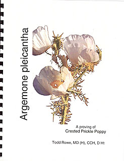 Rowe T. - Argemone pleicantha - A Proving of Crested Prickle Poppy