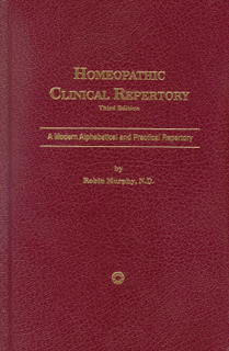 Murphy R. - Homeopathic Clinical Repertory - Third edition
