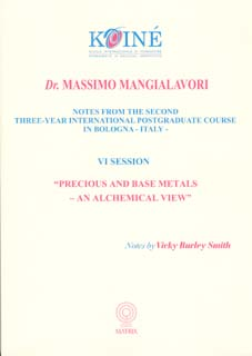 Mangialavori M. - Notes, Session 6 - Precious and Base Metals