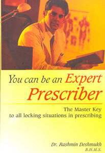 Deshmukh R. - You can be an Expert Prescriber - The Master Key to all locking situations in prescribing