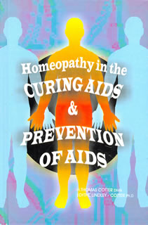 Cotter T. - Homeopathy in the Curing Aids & Prevention of Aids