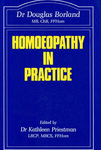 Borland D.M. - Homoeopathy in practice