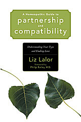 Lalor L. - A Homeopathic Guide to Partnership and Compatibility - Understanding Your Type and Finding Love