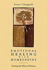 Chappell P. - Emotional Healing with Homeopathy - Treating the Effects of Trauma