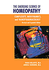 Bellavite P. / Signorini A. - The Emerging Science of Homeopathy - Complexity, Biodynamics, and Nanopharmacology