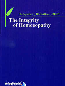 Creasy S. - The Integrity of Homoeopathy