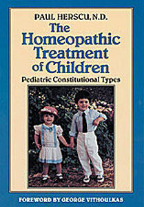 Herscu P. - The Homeopathic Treatment of Children - Pediatric Constitutional Types