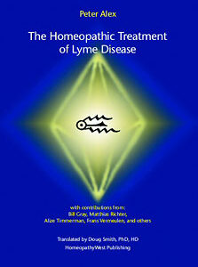 Alex P. - The Homeopathic Treatment of Lyme Disease