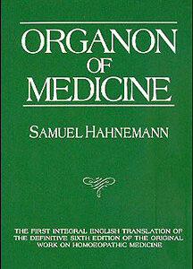 Hahnemann S. - Organon of Medicine - von Naude / Pendleton / Künzli Organon-Edition 1982