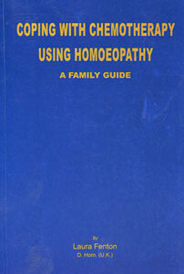 Fanton L. - A Family Guide: Coping With Chemotherapy Using Homeopathy