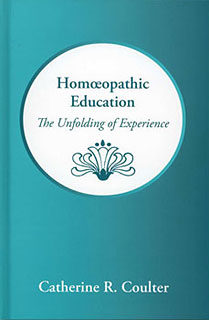 Coulter C.R. - Homeopathic Education - The Unfolding of Experience