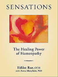 Ran I. - Sensations: The Healing Power of Homeopathy