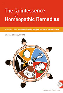 Shukla C. - The Quintessence of Homeopathic Remedies