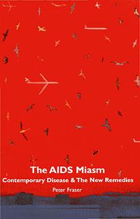 Fraser P. - The Aids Miasm