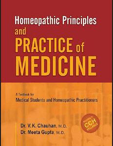 Chauhan V.K. / Gupta M. - Homeophatic Principles and Practice of Medicine