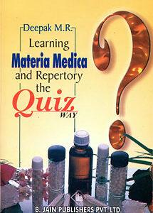 Deepak M.R. - Learning Materia Medica and Repertory the Quiz Way