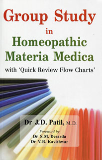 Patil J.D. - Group Study in Homeopathic Materia Medica with 'Quick Review Flow Charts'