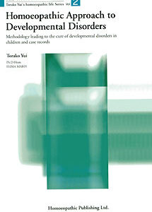 Yui T. - HL Series - Homoeopathic Approach to Developmental Disorders - Vol 2