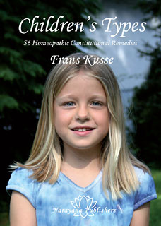 Kusse F. - Children's Types - 56 Homeopathic Constitutional Remedies