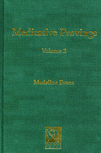 Evans M. - Meditative Provings Volume 2