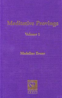 Evans M. - Meditative Provings Volume 1