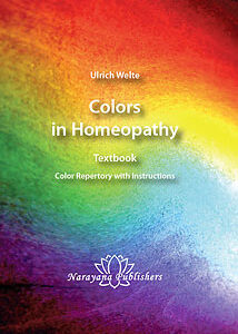 Welte U. - Colors in Homeopathy Textbook - Color Repertory with Instructions