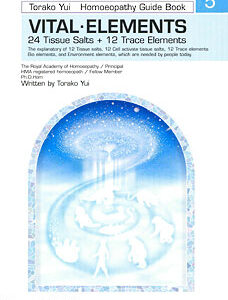 Yui T. - HL Series - Vital Elements Homoeopathy Guide Book - Vol 5