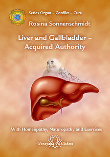 Sonnenschmidt R. - Liver and Gallbladder - Acquired Authority With Homeopathy, Naturopathy and Exercises - Volume 2
