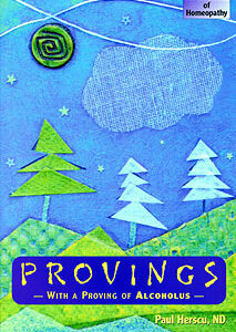 Herscu P. - Provings Volume 1 - With a Proving of Alcoholus