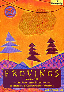 Herscu P. - Provings Volume 2 - An Annotated Selection of Historic & Contemporary Writings