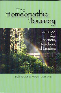 Rowe T. - The Homeopathic Journey - A Guide for Learners, Teachers and Leaders