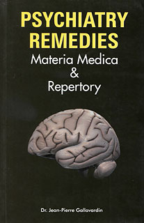 Gallavardin J.P. - Psychiatry Remedies - Materia Medica & Repertory