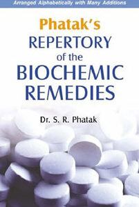 Phatak S.R. - Phatak's Repertory & Materia Medica of the Biochemic Remedies