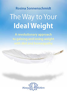 Sonnenschmidt R. - The Way to Your Ideal Weight - A revolutionary approach to gaining and losing weight with diet and homeopathy