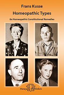 Kusse F. - Homeopathic Types - 60 of the Most Important Constitutional Types with Photographs