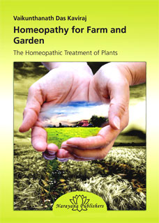 Kaviraj V.D. - Homeopathy for Farm and Garden - The Homeopathic Treatment of Plants