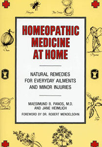 Panos M.B. / Heimlich J. - Homeopathic Medicine At Home - Natural Remedies for Everyday Ailments and Minor Injuries