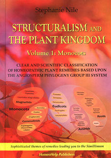 Nile S. - Structuralism and the Plant Kingdom - Vol. 1: Monocots