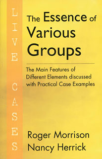 Morrison R. / Herrick N. - The Essence of Various Groups - Live Cases - The Main Features of Different Elements discussed with Practical Case Examples