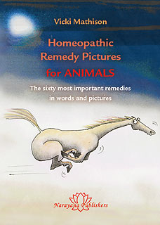 Mathison V. - Homeopathic Remedy Pictures for Animals - The sixty most important remedies in words and pictures