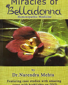 Mehta N. - Miracles of Belladonna - Homeopathic medicine with CD