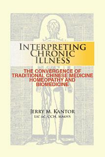 Kantor J.M. - Interpreting Chronic Illness - TCM, Homeopathy, Biomedicine