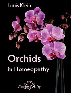 Klein L. - Orchids in Homeopathy