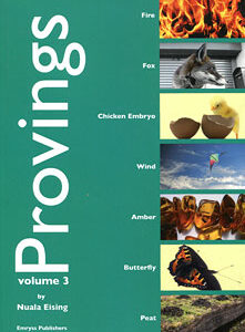 Eising N. - Provings volume 3 - Fire, Fox, Chicken Embryo, Wind, Amber, Butterfly & Peat